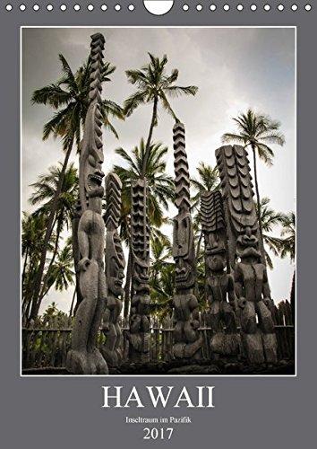 Preisvergleich Produktbild Hawaii - Inseltraum im Pazifik (Wandkalender 2017 DIN A4 hoch): Die schönsten Aufnahmen aller 5 Hauptinseln Oahu, Big Island, Maui, Kauai und Molokai. (Monatskalender, 14 Seiten ) (CALVENDO Orte)