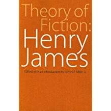 Theory of Fiction: Henry James (Bison Book) by Henry Jr. James (1972-03-01)