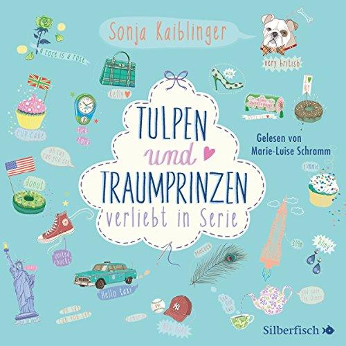 Buchseite und Rezensionen zu 'Tulpen und Traumprinzen: Verliebt in Serie 3' von Sonja Kaiblinger