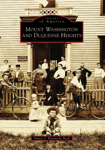 Mount Washington and Duquesne Heights (Images of America)