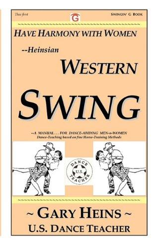 Have Harmony with Women--Heinsian Western Swing por Gary Lee Heins