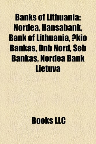 banks-of-lithuania-nordea-hansabank-bank-of-lithuania-kio-bankas-dnb-nord-seb-bankas-nordea-bank-lie