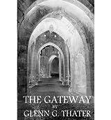 [ [ THE GATEWAY: (HARBINGER OF DOOM) BY(THATER, GLENN G )](AUTHOR)[PAPERBACK]