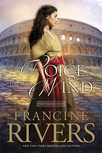 A Voice in the Wind (Mark of the Lion Book 1) (English Edition) (Rivers Echo Francine)