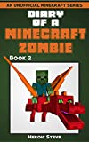 Diary of a Minecraft Zombie Book 2 (An Unofficial Minecraft Book)