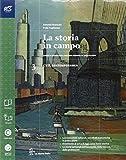 La storia in campi. Con Quaderno-Extrakit-Openbook. Per le Scuole superiori. Con e-book. Con espansione online: 3