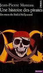 Une histoire des pirates : Des mers du Sud à Hollywood
