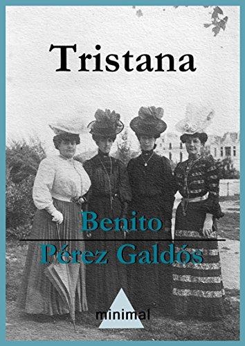 Tristana (Imprescindibles de la literatura castellana) por Benito Pérez Galdós