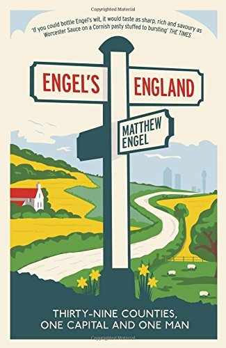 engels-england-thirty-nine-counties-one-capital-and-one-man-by-matthew-engel-4-jun-2015-paperback