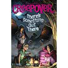 There's Something Out There (You're Invited to a Creepover (Quality))