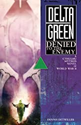 Delta Green: Denied to the Enemy