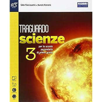 Traguardo Scienze. Extrakit-Openbook. Per La Scuola Media. Con E-Book. Con Espansione Online: 3