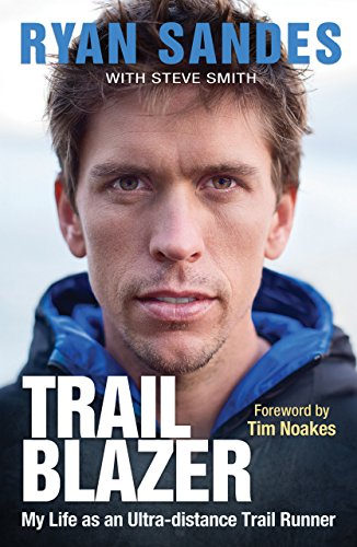 Trail Blazer: My Life as an Ultra-distance Runner (English Edition)
