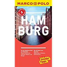 MARCO POLO Reiseführer Hamburg: inklusive Insider-Tipps, Touren-App, Update-Service und NEU: Kartendownloads (MARCO POLO Reiseführer E-Book)