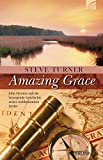 Amazing Grace: John Newton und die bewegende Geschichte seines weltbekannten Liedes