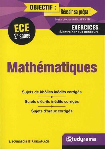 Mathématiques 2e année ECE : S'entraîner au concours par Bénédicte Bourgeois