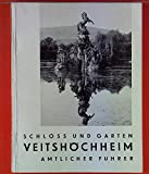 Schloss und Garten Veitshöchheim. Amtlicher Führer -
