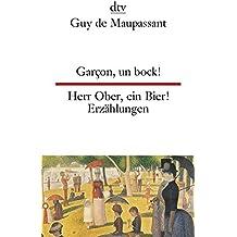 Garçon, un bock! Herr Ober, ein Bier!: Zwölf Erzählungen (dtv zweisprachig)