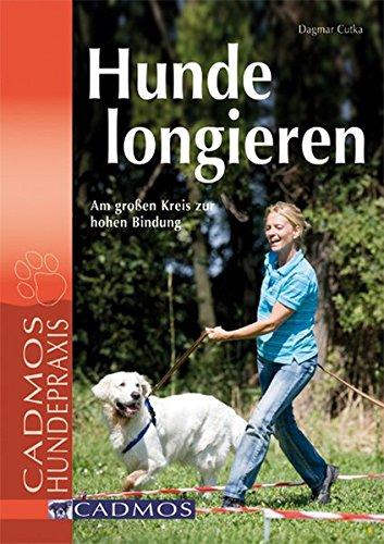 Hunde longieren. Am großen Kreis zur hohen Bindung (Großen Kreis)