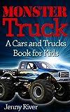 Monster Truck : A Cars and Trucks Book for Kids (20 Bigfoot Monster Trucks Pictures Inside)