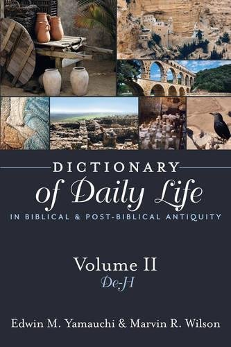 2: Dictionary of Daily Life in Biblical and Post-Biblical Antiquity: De - H