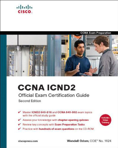 CCNA ICND2 Official Exam Certification Guide (CCNA Exams 640-816 and 640-802) por Wendell Odom