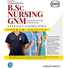 Complete Companion for B.Sc Nursing and GNM (General Nursing and Midwifey) Entrance Examination