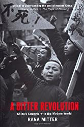 A Bitter Revolution: China's Struggle with the Modern World