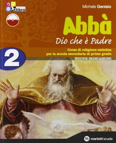 Abbà. Per la Scuola media. Con espansione online: ABBA' 2+SCHEDE +LD