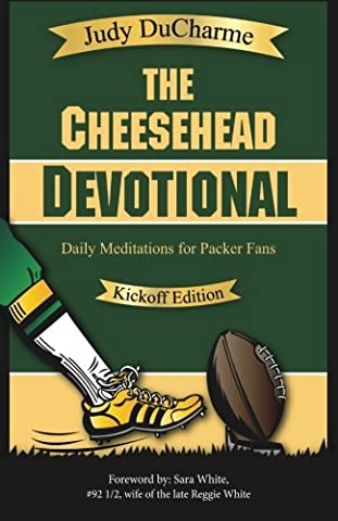 The Cheesehead Devotional: Daily Meditations for Packer