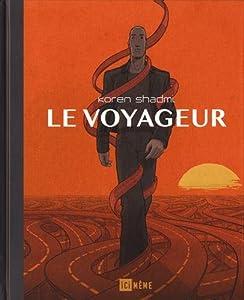 vignette de 'Voyageur (Le) (Koren Shadmi)'