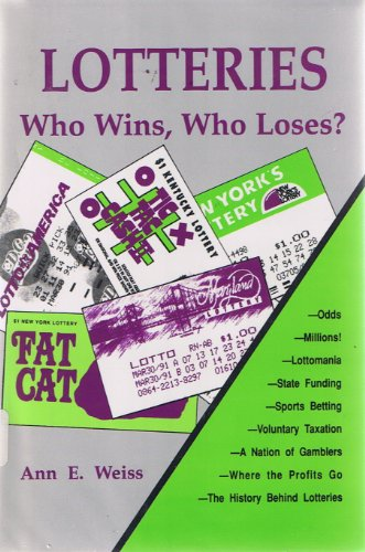 Lotteries: Who Wins, Who Loses? (Issues in Focus)
