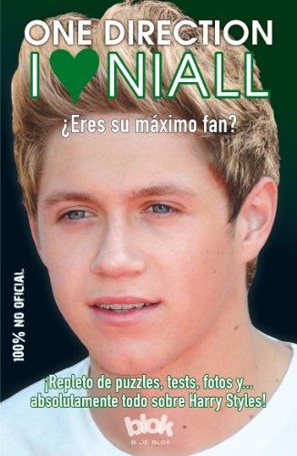 I Love Niall: Eres su Maximo Fan? (Corazon Joven)