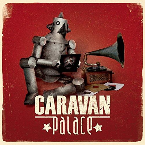 Caravan Palace [Vinyl LP]