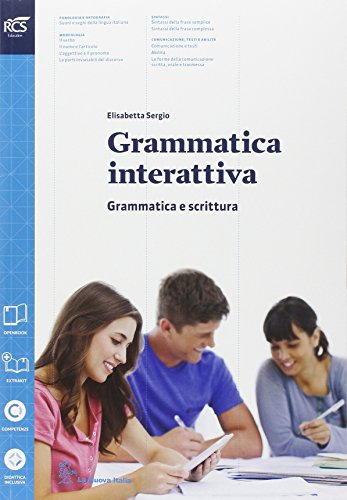 Grammatica interattiva. Grammatica-Lessico. Per le Scuole superiori. Con espansione online