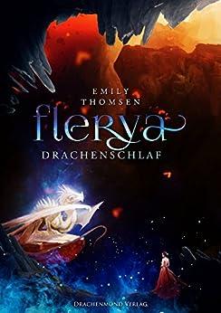 Flerya: Drachenschlaf von [Thomsen, Emily]