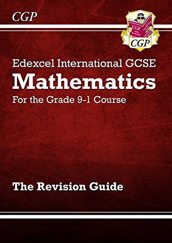 New Edexcel International GCSE Maths Revision Guide - for the Grade 9-1 Course (CGP IGCSE 9-1 Revision) (English Edition)