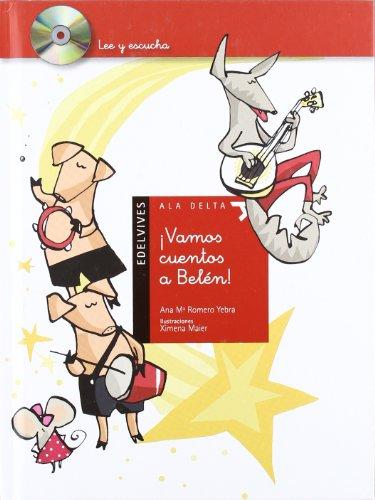 ¡Vamos cuentos a Belen! (Lee y escucha) por Ana Mª Romero Yebra