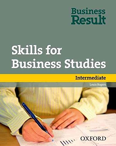 [Skills for Business Studies Intermediate] (By: Louis Rogers) [published: August, 2012]