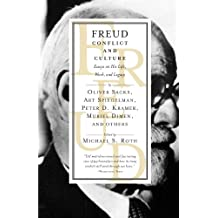 Freud: Conflict and Culture: Essays on His Life, Work, and Legacy