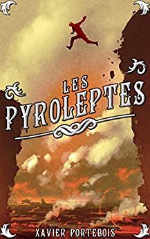 Les pyroleptes par [Portebois, Xavier]