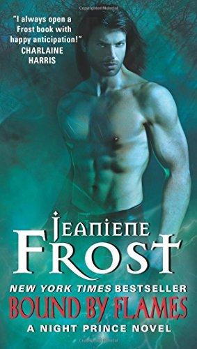 Bound by Flames: A Night Prince Novel by Frost, Jeaniene (January 29, 2015) Mass Market Paperback