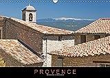 Provence: Malerisches Südfrankreich (Wandkalender 2018 DIN A3 quer): Eine Fotoreise durch die Dörfer, Städte und Landschaften der Provence. ... Orte) [Kalender] [Apr 01, 2017] Ristl, Martin