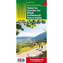 WK 224 Faaker See - Ossiacher See - Villach - Dreiländereck - Unteres Gailtal, Wanderkarte 1:50.000, Freytag Berndt Wanderkarten
