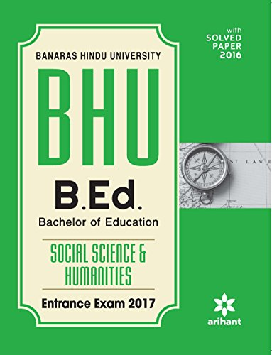 BHU B.Ed Social Science And humanities Entrance Exam 2017