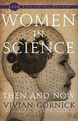 Women in Science: Then and Now by Vivian Gornick (2009-03-01)