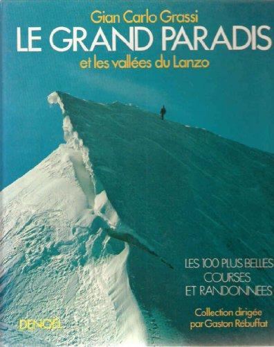 Le Grand Paradis et les vallées du Lanzo