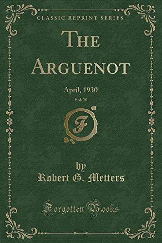 the-arguenot-vol-10-april-1930-clas
