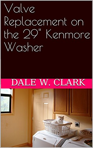 valve-replacement-on-the-29-kenmore-washer-english-edition