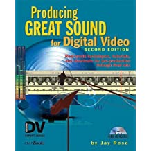 Producing Great Sound for Digital Video by Jay Rose (2002-12-31)